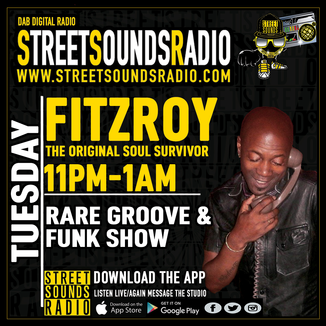 Fitzroy's Rare Groove & Funk Show Tuesday's On Streetsounds